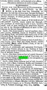Hampshire Telegraph and Sussex Chronicle, 31st May 1824. To be SOLD by AUCTION… Lot 5.-Six Acres (more or less) of capital ARABLE LAND, and one acre (more or less) of PASTURE, situate near the village of Eastmeon, in the occupation of Messrs. . Barnard and Pink.